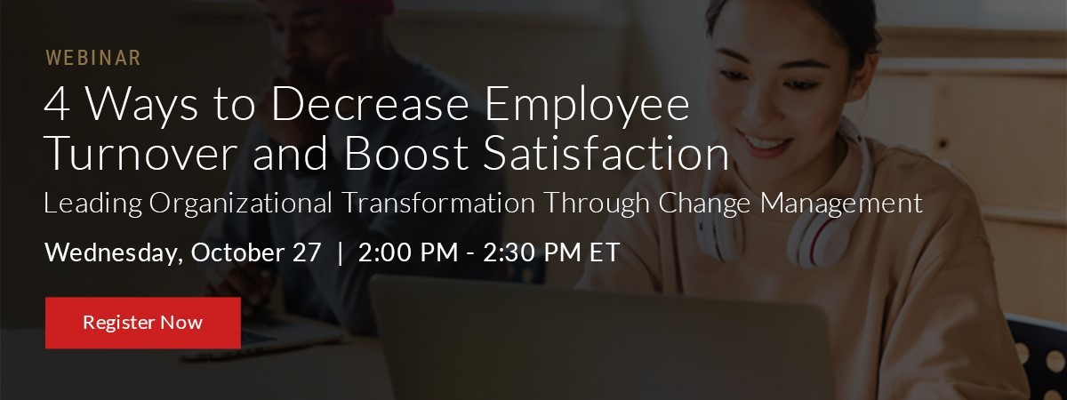 4 Ways To Decrease Employee Turnover And Boost Satisfaction
